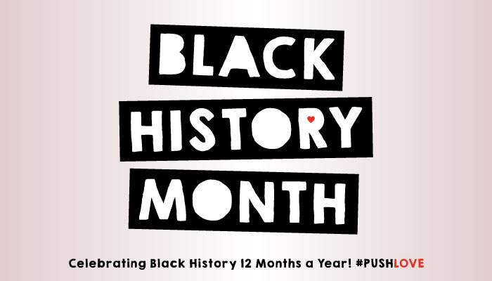 pushlove, push love, black history month, philadelphia digital marketing, push10, push love campaign