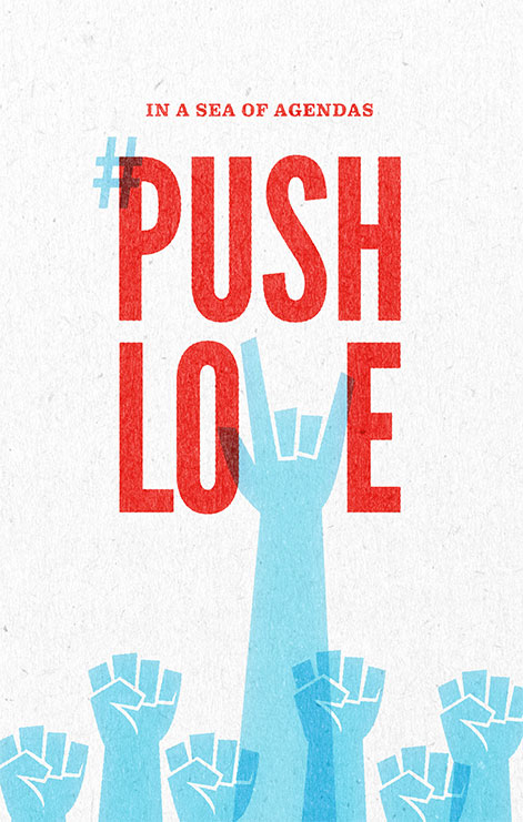 Pushlove, Push Love, Push Love Campaign, Poster for Love, Poster for equality, Patriotic campaign, hands